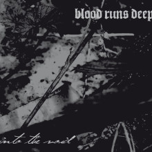 Blood_Runs_Deep_Albumcover_Into_the_Void